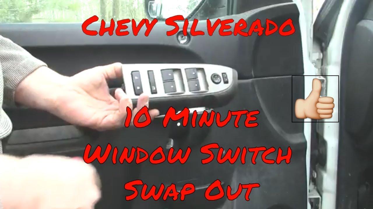 2007 2017 Chevy Silverado Sierra Window Switch Replaced