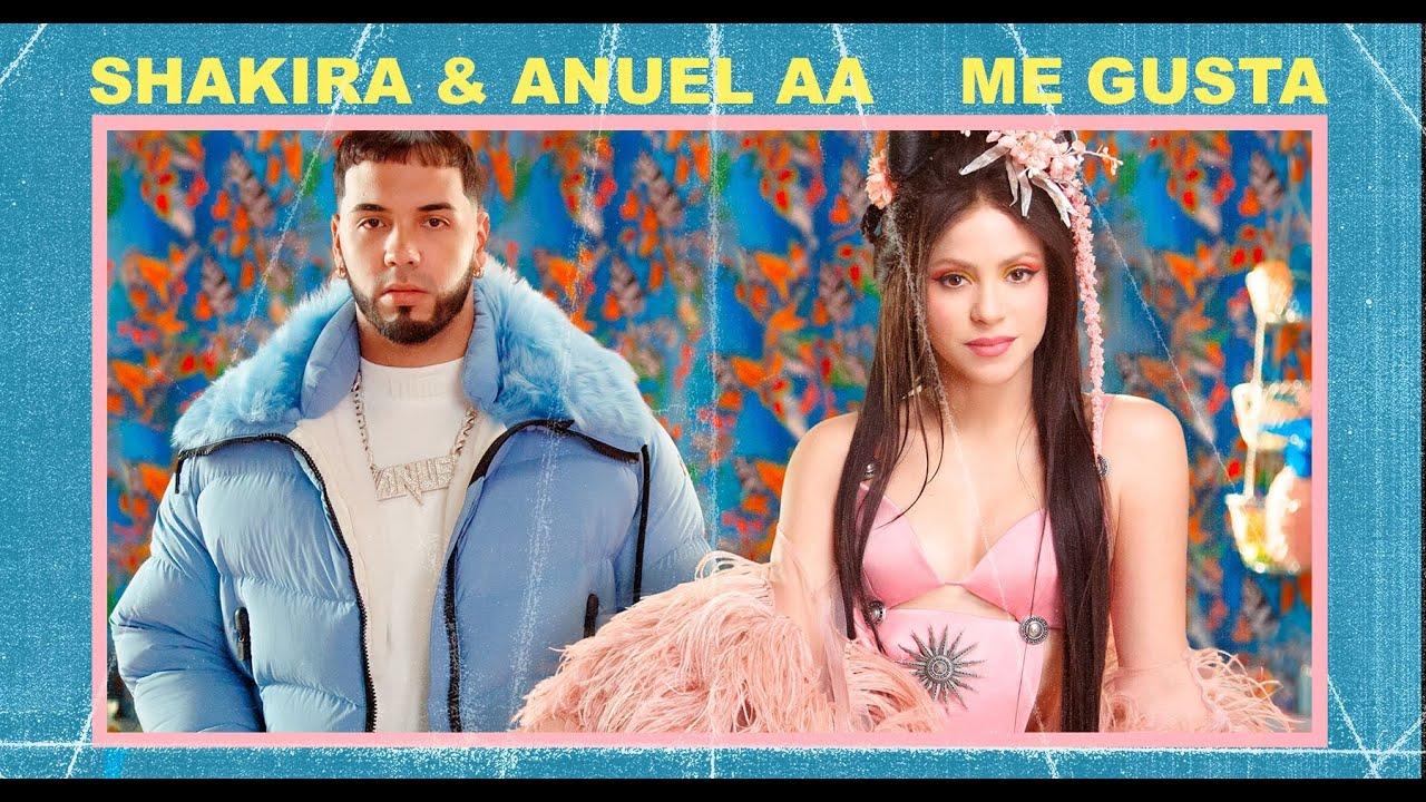Anuel AA ft. Shakira Me gusta