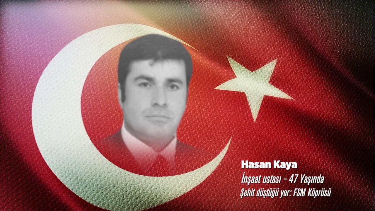 15 Temmuz Şehidi Hasan Kaya - YouTube