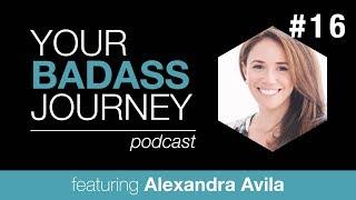YBJ #16 - Alexandra Avila - Leadership, Travel, & Yoga
