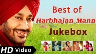 Best songs of Harbhajan Mann   Punjabi Songs Jukebox   Harbhajan Mann Songs