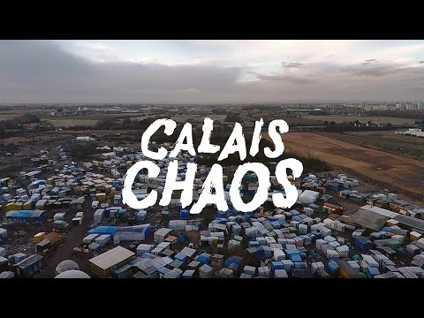 'CALAIS CHAOS' – documentary film – shocking footage!