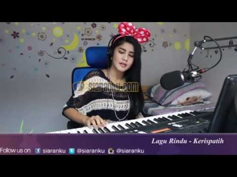 Lagu Rindu - Kerispatih (Cover By Mega Dirilla @siaranku.com)
