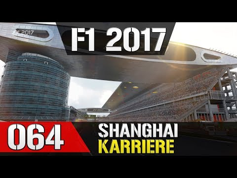 Let's Play F1 2017 Karriere #064 - Großer Preis von China in Shanghai - Training