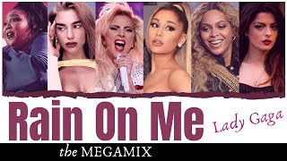 """Megamix of lady gaga and ariana grande's recent collaboration """"rain on me"""" from gaga's smash hit album """"chromatica"""". includes songs by beyonce, dua lipa, liz..."""