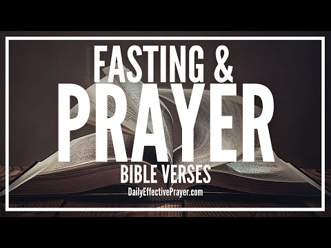 Bible Verses On Fasting and Prayer - Scriptures To Read While Fasting (Audio Bible)