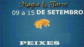 Peixes semana de 09 a 15 de setembro