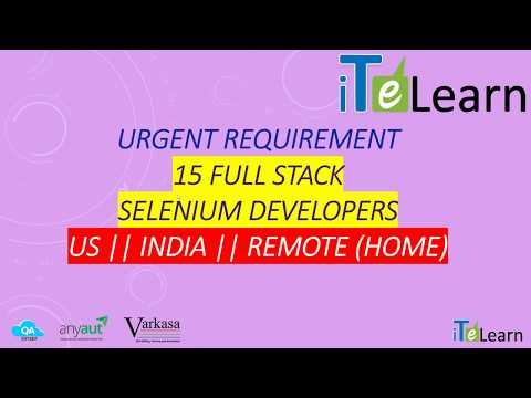 Require 15 Selenium Developers  AnyAUT com development project  ITeLearn