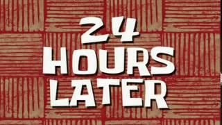 24 Hours Later SpongeBob Time Card 65