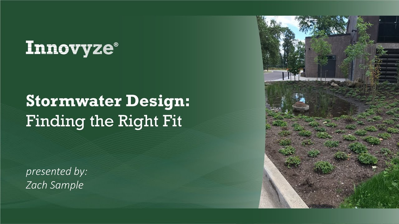 Stormwater Design : Finding the Right Fit