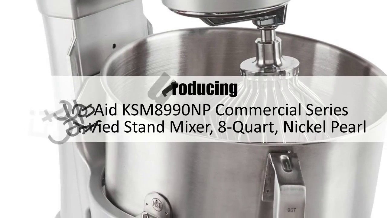 Kitchenaid Ksm8990np Commercial Series Nsf Certified Stand