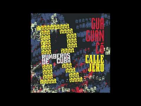 Expresión Latina: (2013) Rumberos de Cuba - La media vuelta