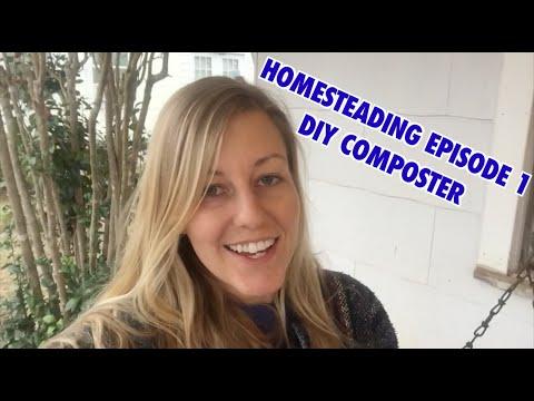 Homesteading Episode 1//DIY Composter