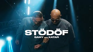SAMY feat. XATAR - STÖDÖF (Official Video)