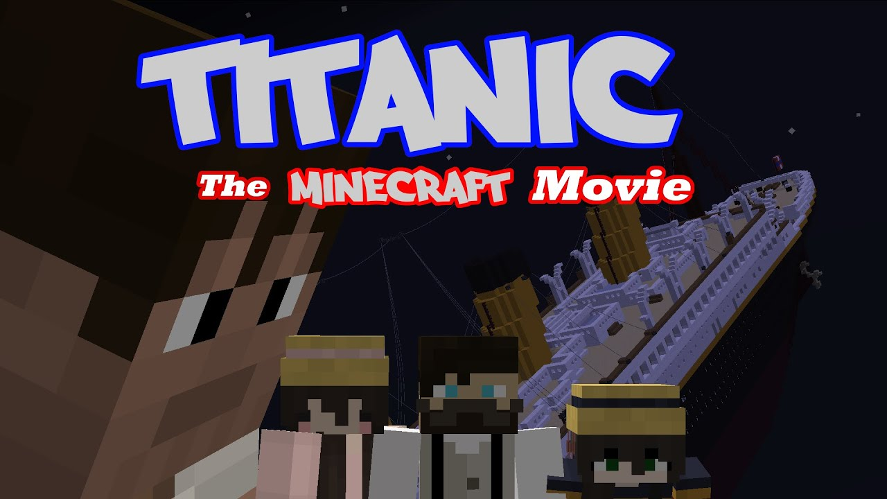 Minecraft Titanic Movie Youtube
