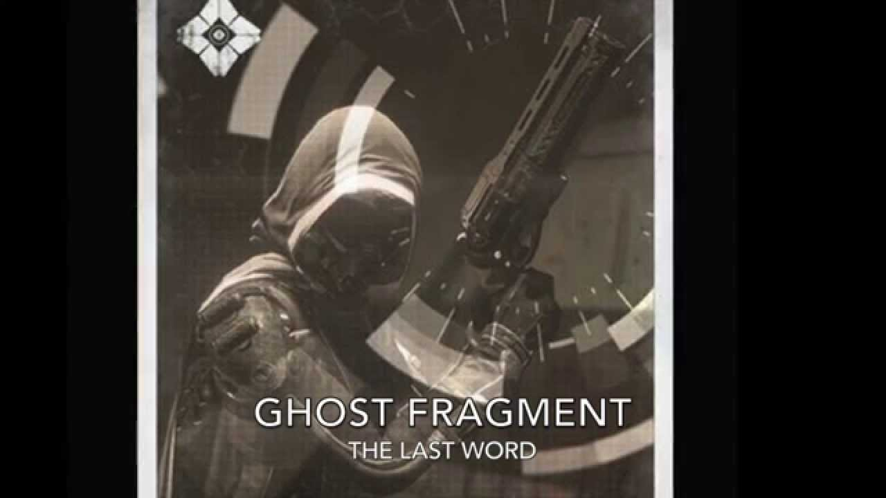 Destiny audio grimoire ghost fragment the last word