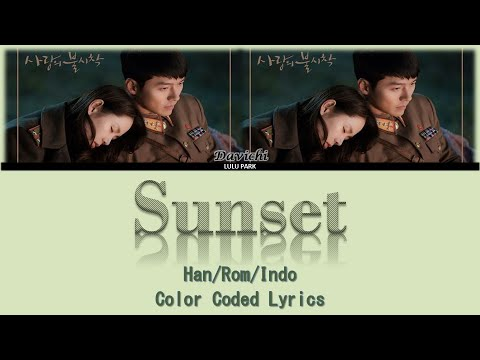 다비치 (Davichi) – Sunset 노을 Lyrics Crash Landing On You OST Part 3 Lirik Sub Indo