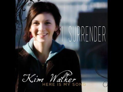 Kim Walker - I Surrender/Spontaneous
