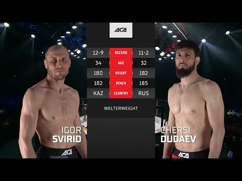 ACA 121: Игорь Свирид vs. Черси Дудаев | Igor Svirid vs. Chersi Dudaev