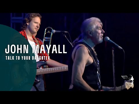 John Mayall  Talk To Your Daughter