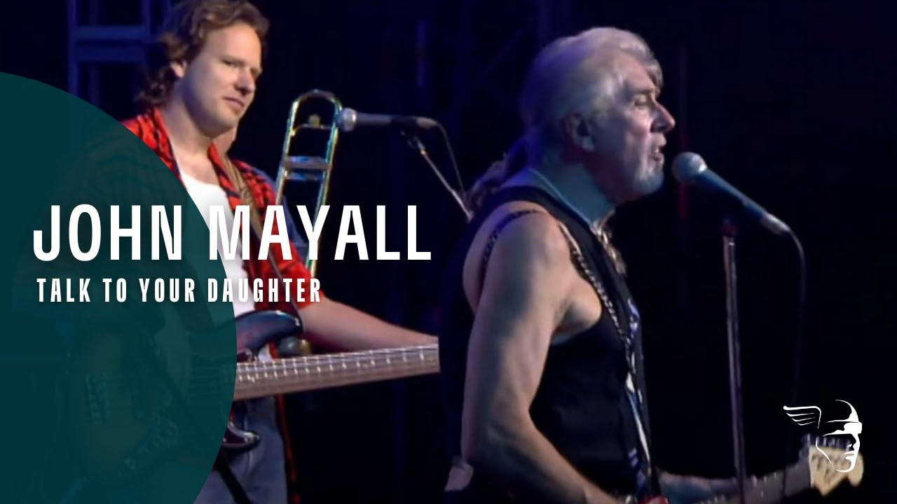 john-mayall-talk-to-your-daughter-eagle-rock