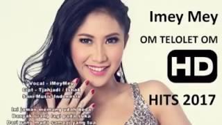 Telolet Asli Lagu Dangdut, Om Telolet Om by Imey Mey low
