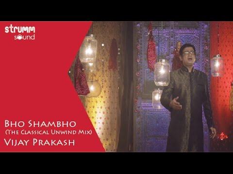 Bho Shambho I Vijay Prakash I Carnatic Fusion