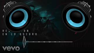 Reggaeton En Lo Oscuro (BASS BOOSTED) Wisin &amp Yandel