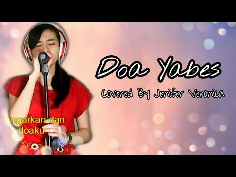 Doa Yabes (COVER Lagu Rohani) - Jenifer Veronica Ika (黄丽晶)