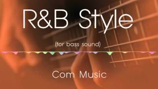 R&B Style for bass backing track