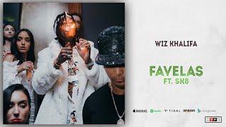 Wiz Khalifa - Favelas Ft. SK8