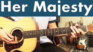 How To Play Her Majesty On Guitar | Beatles Abbey Road Series #17 Guitar Lesson + Tutorial
