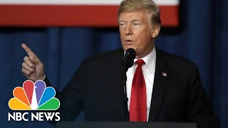 President Donald Trump Changes Course, Says Border Wall Could Cost $15 Billion | NBC News