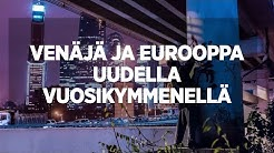 Venäjä ja Eurooppa uudella vuosikymmenellä