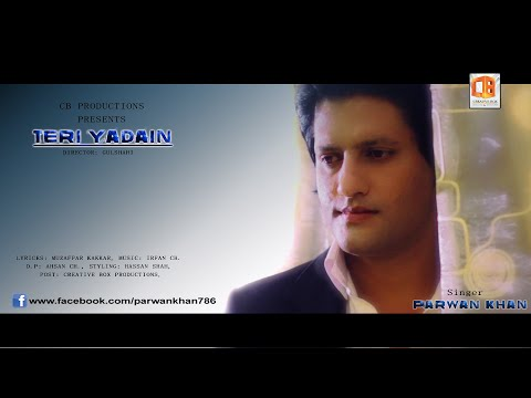 Teri Yadain by Parwan Khan Official Music Video