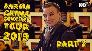 KQTV - Episode 10: PARMA China Concert Tour 2019 - Part 2