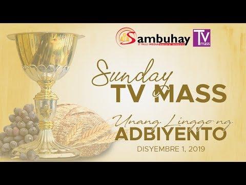 Sambuhay TV Mass | 1st Sunday of Advent (A) | December 1, 2019