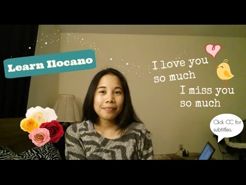 Learn Ilocano: I Love You So Much! I Miss You So Much!