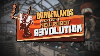 Borderlands  Claptrap's New Robot Revolution DLC Trailer
