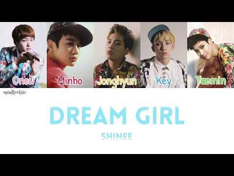 SHINee (샤이니) - Dream Girl [Han|Rom|Eng Lyrics]