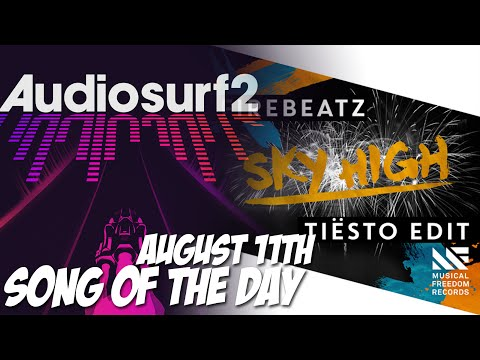 Firebeatz- Sky High (Audiosurf 2 August 11th SotD)