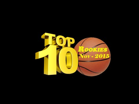 Top 10 Rookies of the Month - November 2015