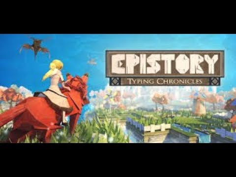 Epistory - Typing Chronicles | PART 3 | Possibility of Death |