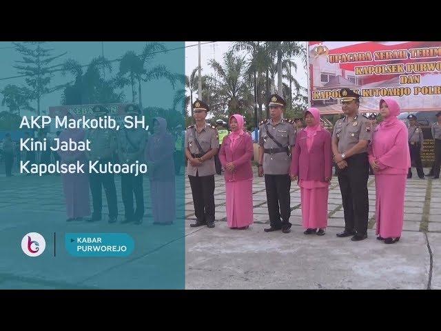 AKP Markotib, SH, Kini Jabat Kapolsek Kutoarjo