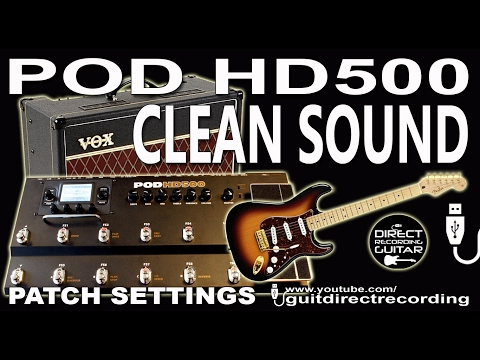 POD HD500 CLEAN TONE Fender Stratocaster VOX AC15 Amp Simulation PATCH Settings.