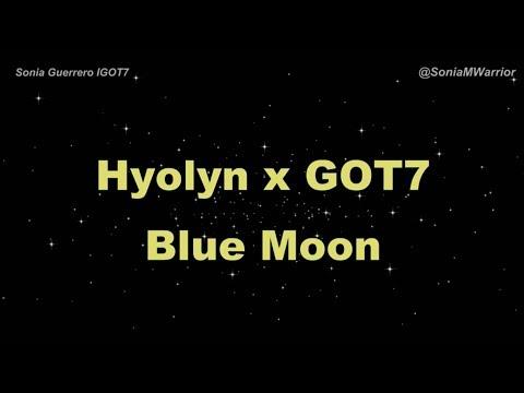 [Sub Español] HYOLYN & GOT7 - Blue Moon