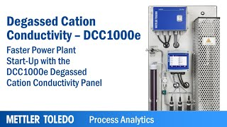 Faster Power Plant Start-Up: Degassed Cation Conductivity Measurement - DCC1000e