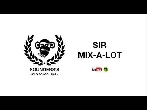 Sir Mix-A-Lot - Baby got back #123