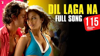 Dil Laga Na Full Song Dhoom 2 Hrithik Roshan Aishwarya Rai.mp3