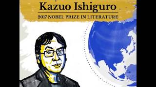 """I come in the line of lots of my greatest heroes."" Literature Laureate Kazuo Ishiguro"